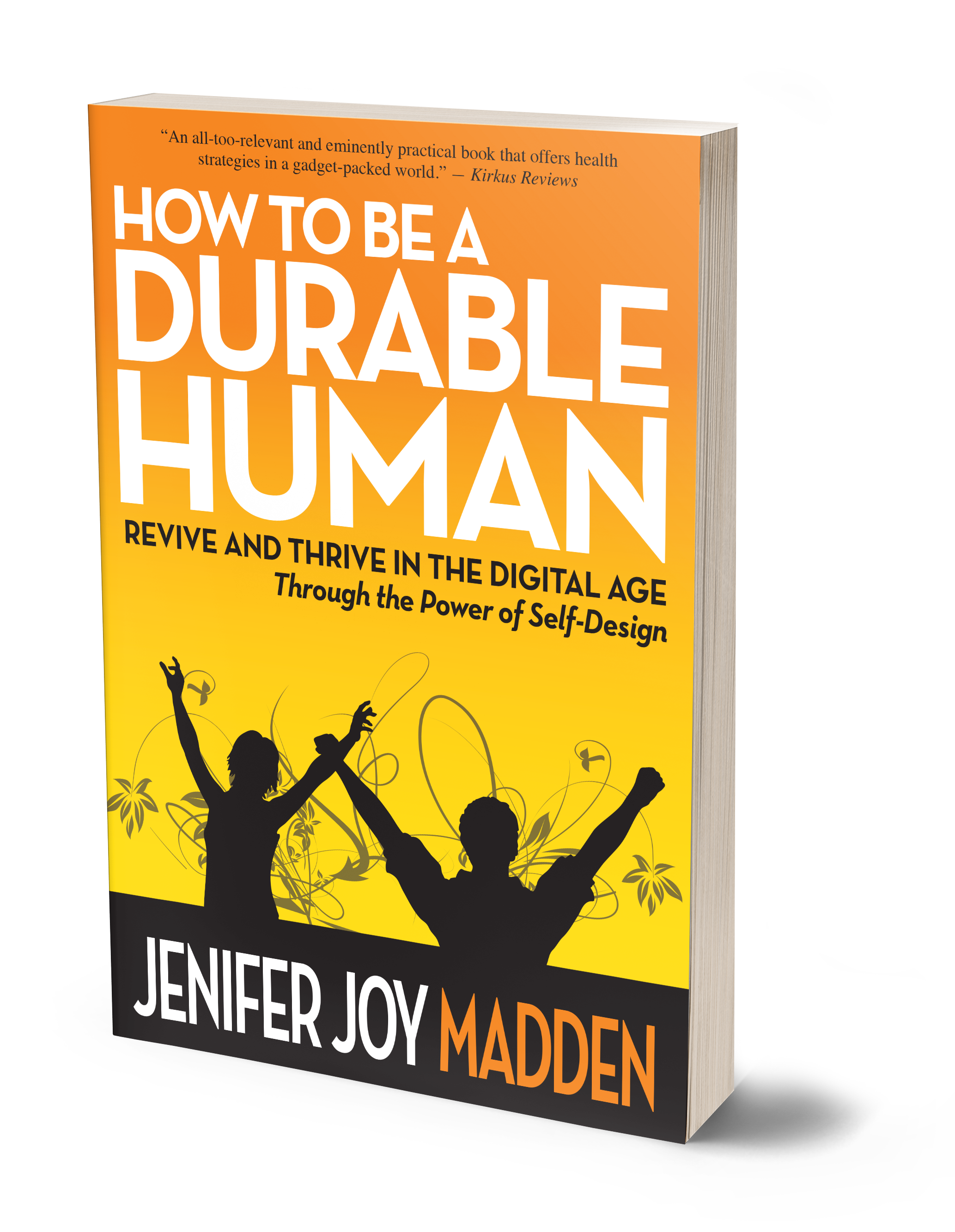 What Readers Are Saying About How To Be A Durable Human: U201cI Was Caught  Up
