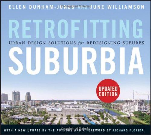 Retrofitting Suburbia by Ellen Dunham-Jones