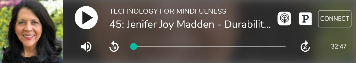Jenifer Joy Madden speaks about Attachment and Detachment on Technology for Mindfulness podcast